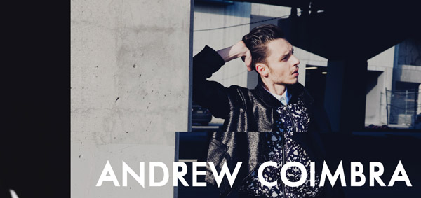 Andrew Coimbra Fall 2015 Campaign